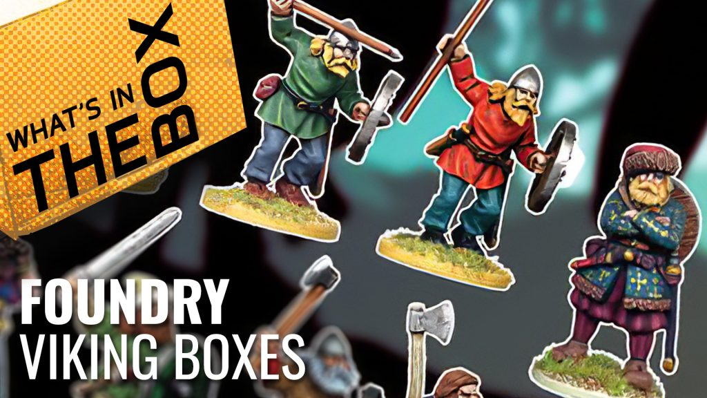 Unboxing: Foundry Viking Starter Warband & Reinforcements