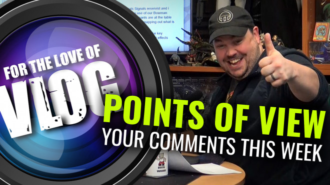 VLOG: Points Of View – Your Weekender Comments