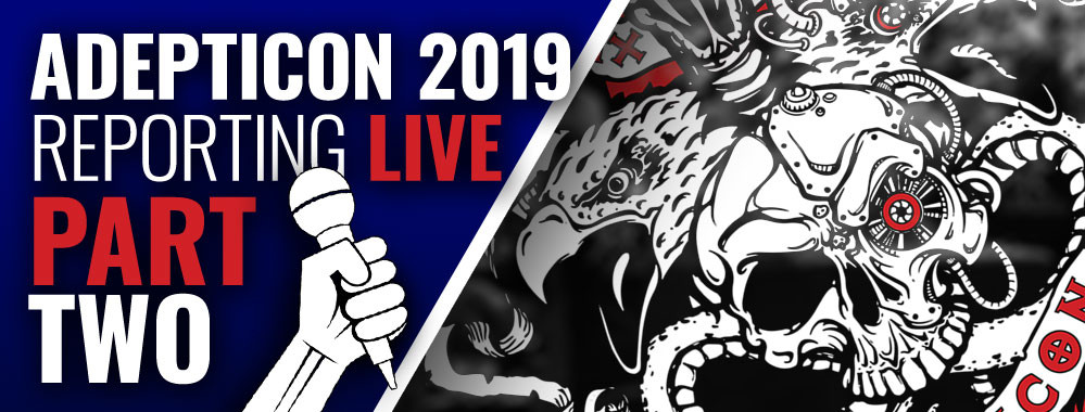 AdeptiCon 2019 Live Blog – Part Two