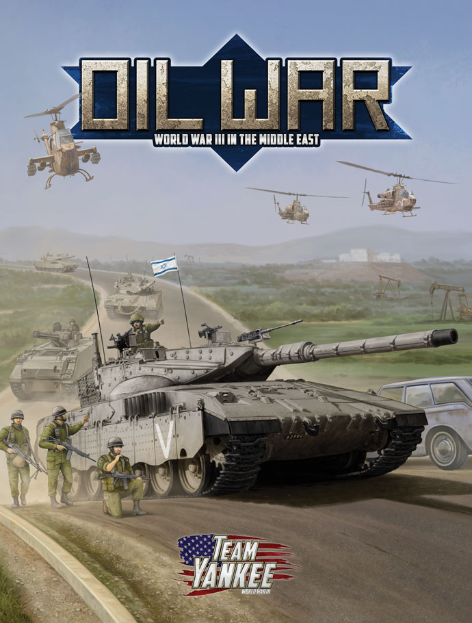 Oil War Book - Battlefront Miniatures