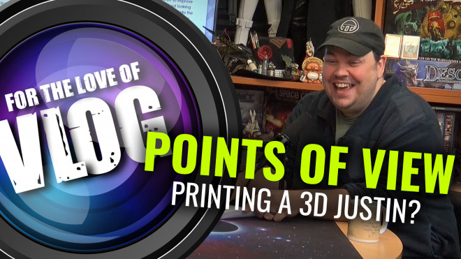 Points Of View: Printing A 3D Justin? Part One