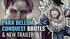 Para Bellum Preview Conquest Brutes & An Ace New Trailer