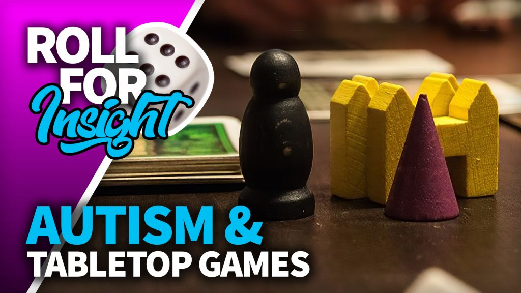 Autism & Tabletop Gaming