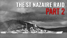 St Nazaire Raid Part Two: The Tirpitz
