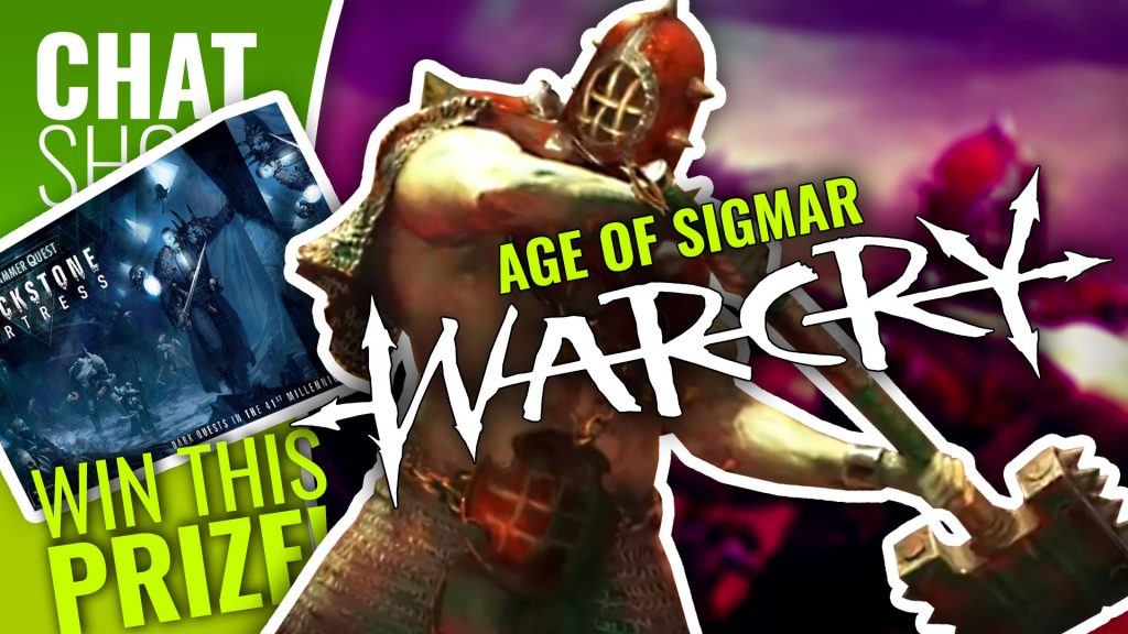 Weekender: Age Of Sigmar - Warcry Announced & WIN Blackstone Fortress!