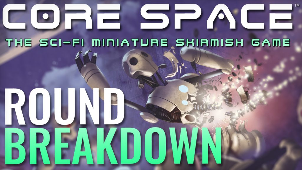 Let's Play: Core Space - Round Breakdown