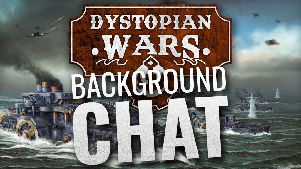 Dystopian Wars Background Chat