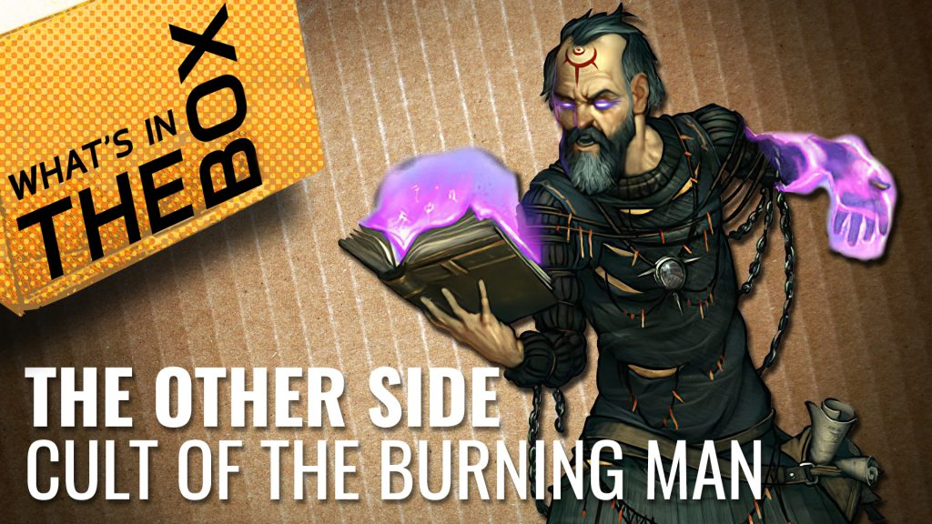 The Other Side Unboxing: Cult of the Burning Man
