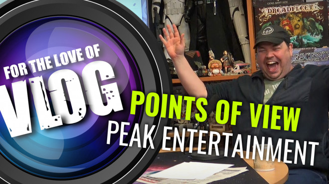Points of View: Peak Entertainment! Part 2