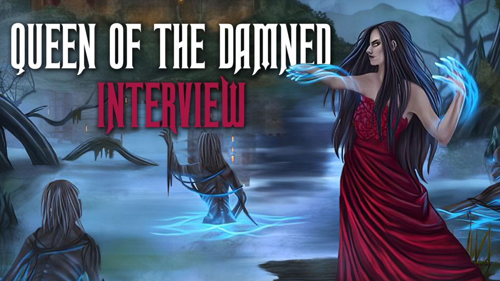 Tomb Guardian Releases the Ghouls with Queen of the Damned Kickstarter