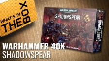 Warhammer 40K Unboxing: Shadowspear