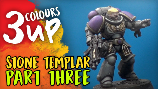 3 Colours Up: Painting Stone Templar Part Three – Highlights