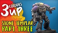 3 Colours Up: Stone Templar Part Three – Highlights