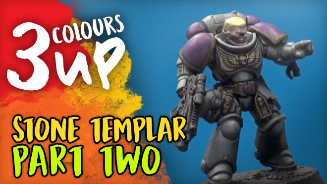 3 Colours Up: Painting Stone Templar Part Two – Shading