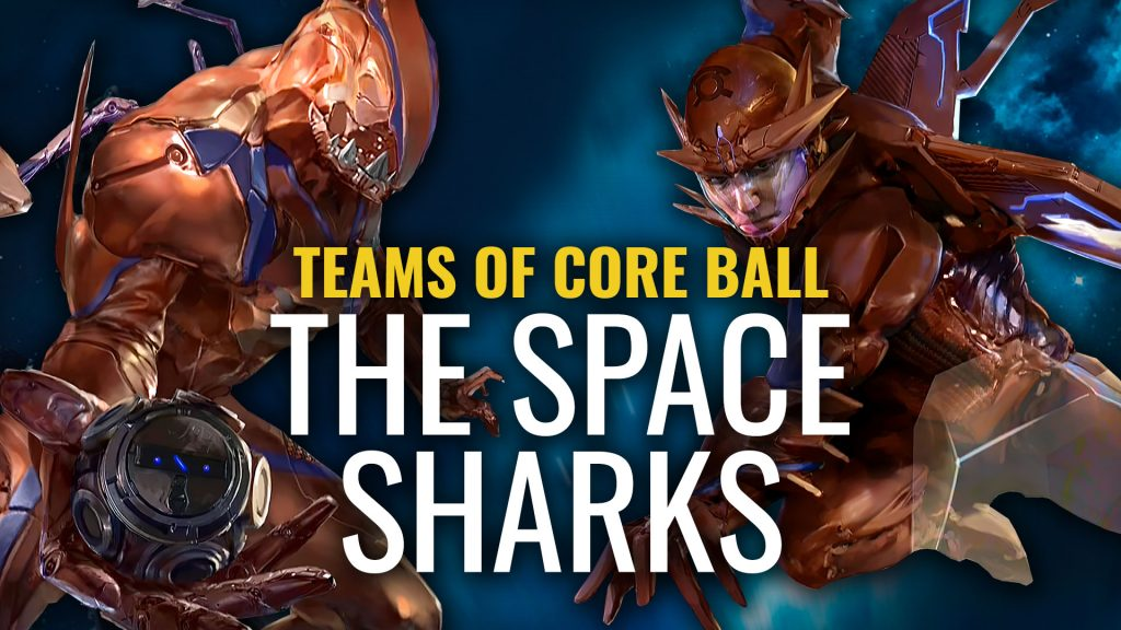 Teams Of Core Ball: Space Sharks
