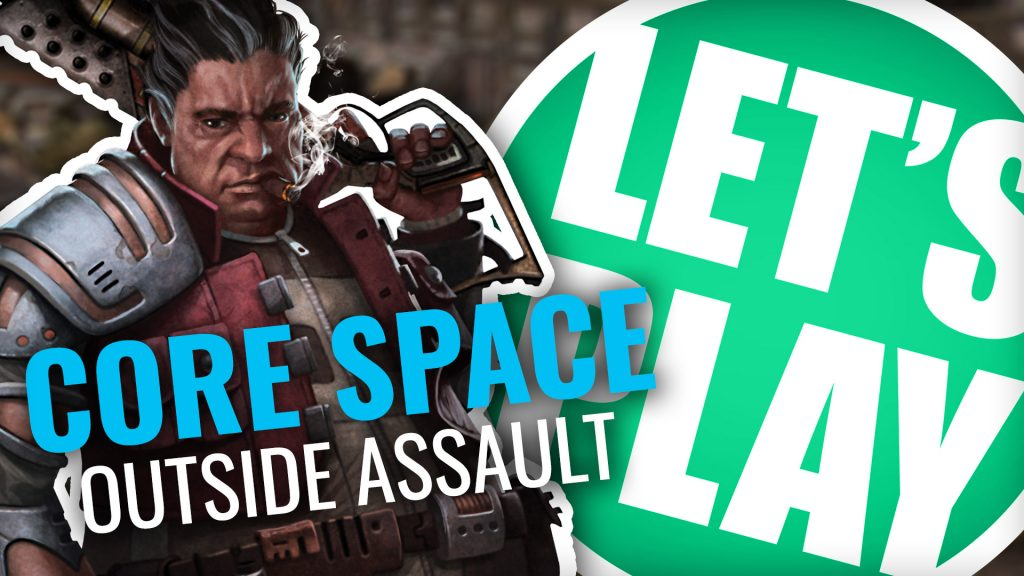 Let's Play: Core Space - Outside Assault