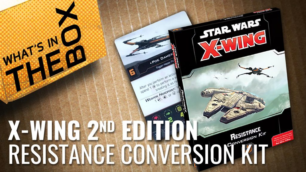 Unboxing: X-Wing Second Edition - Resistance Conversion Kit