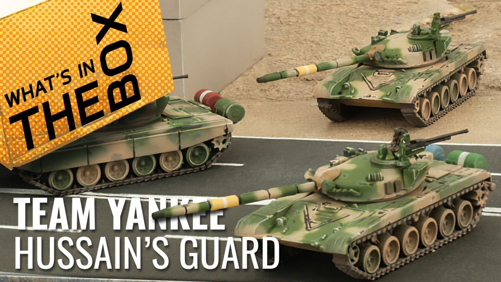Team Yankee Unboxing: Hussain's Republican Guard