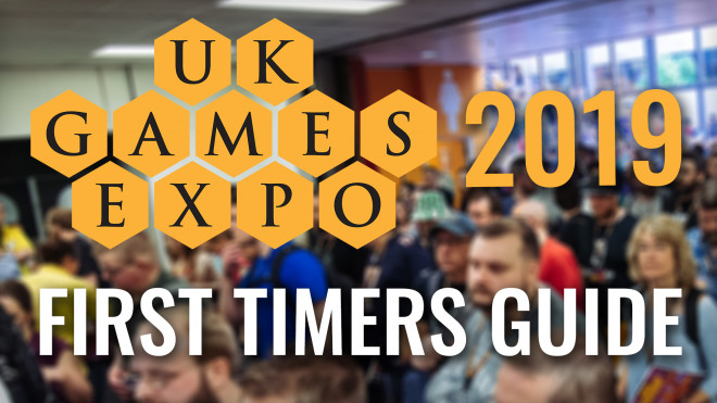 UK Games Expo: A First Timer's Guide