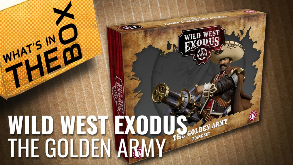 Wild West Exodus Unboxing: The Golden Army