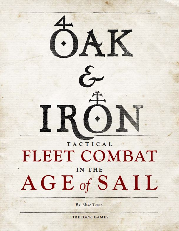 Oak & Iron Rulebook #1 - Firelock Games