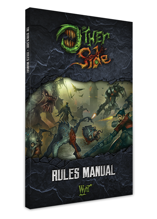The Other Side Rules Manual - Wyrd Games