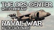 OPS Center Episode 7: Naval War Falklands