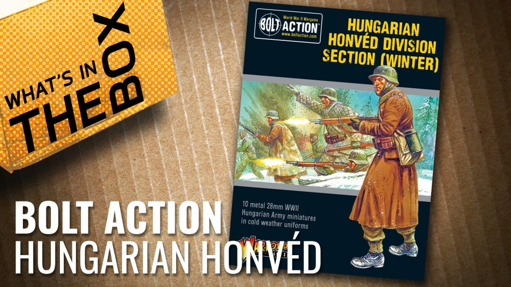 Bolt Action Unboxing: Hungarian Honved Division Section (Winter)