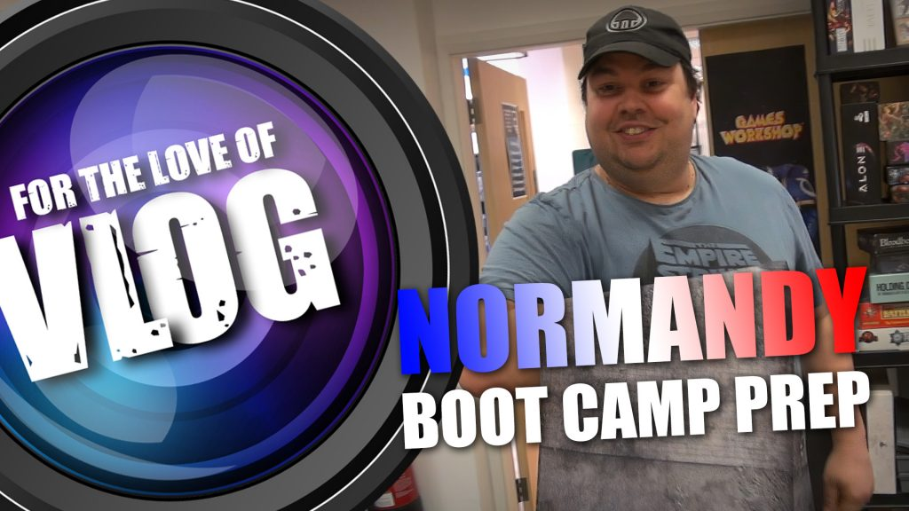 VLOG: Normandy Boot Camp Prep - Terrain Colour