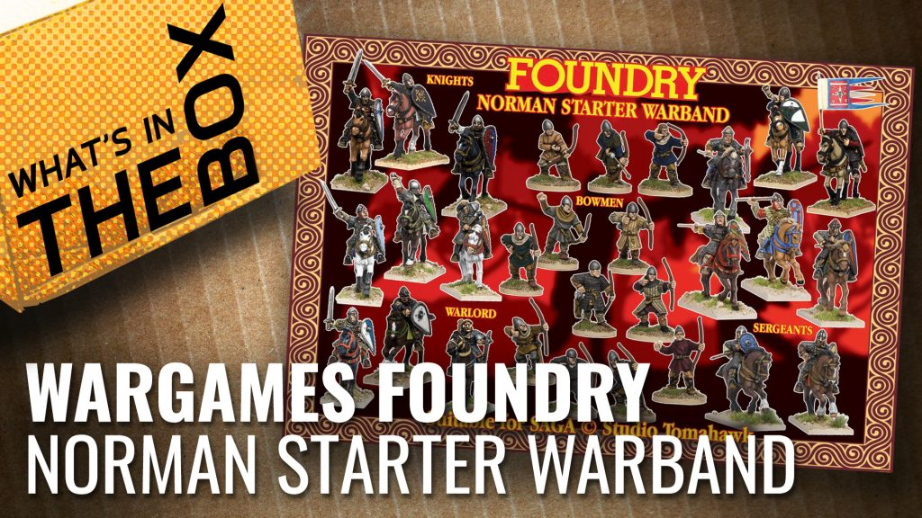 Wargames Foundry Unboxing: Norman Starter Warband & Reinforcements
