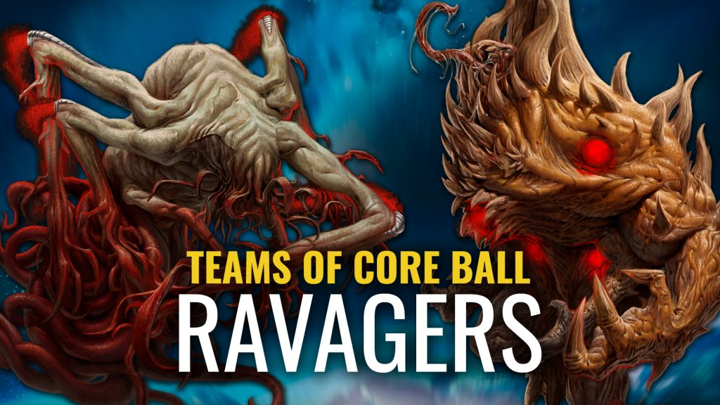 Teams of Coreball: The Ravagers