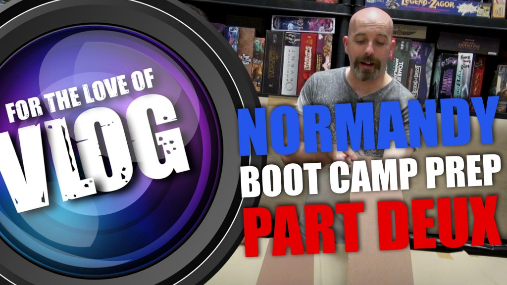 VLOG: Normandy Boot Camp Prep [Part Two]