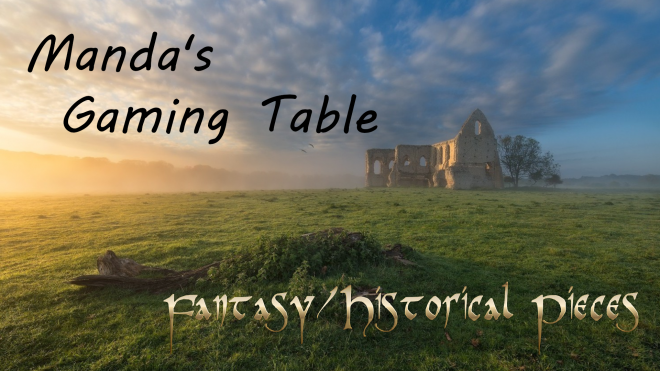 Manda's (Amachan) Gaming Table, Fantasy/Historical Scatter Pieces
