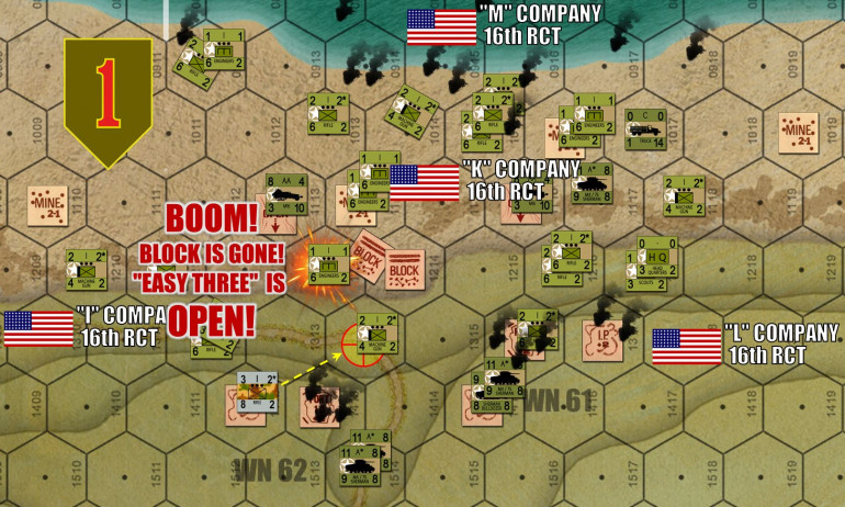 "Further east, at the very edge of the assault zone, there comes the first REAL CRACK in the Omaha Atlantic Wall.  One platoon from ""A"" Company / 37th Engineer Combat Battalion has reached the block at ""Easy Three"" draw and blown it sky friggin' high with a successful 1-2 roll on a d6.  Meanwhile, the weapons section from ""Ida"" Company / 3rd Battalion / 16th RCT / 1st Infantry Division has occupied the objective hex at the other side of the draw.   THAT'S IT!  The first draw is open!"
