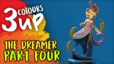 3 Colours Up: Painting The Dreamer [Part Four]