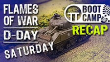 Flames Of War D-Day Boot Camp Highlights: Saturday