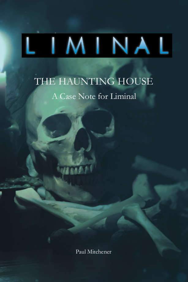 Liminal The Haunting House - Modiphius