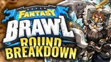 Super Fantasy Brawl – Round Breakdown