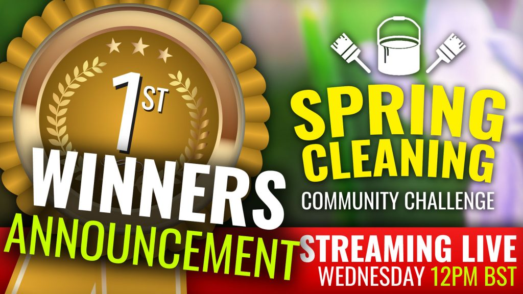 Spring Cleaning Hobby Challenge Winners Announced Wednesday 12pm BST