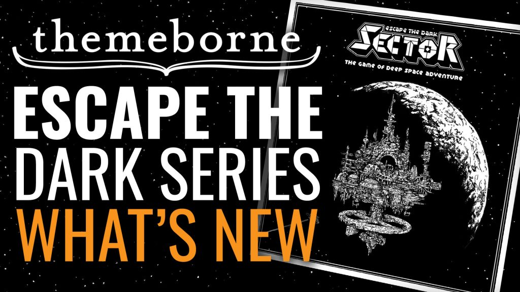 What's NEW From Escape The Dark Series with Themeborne