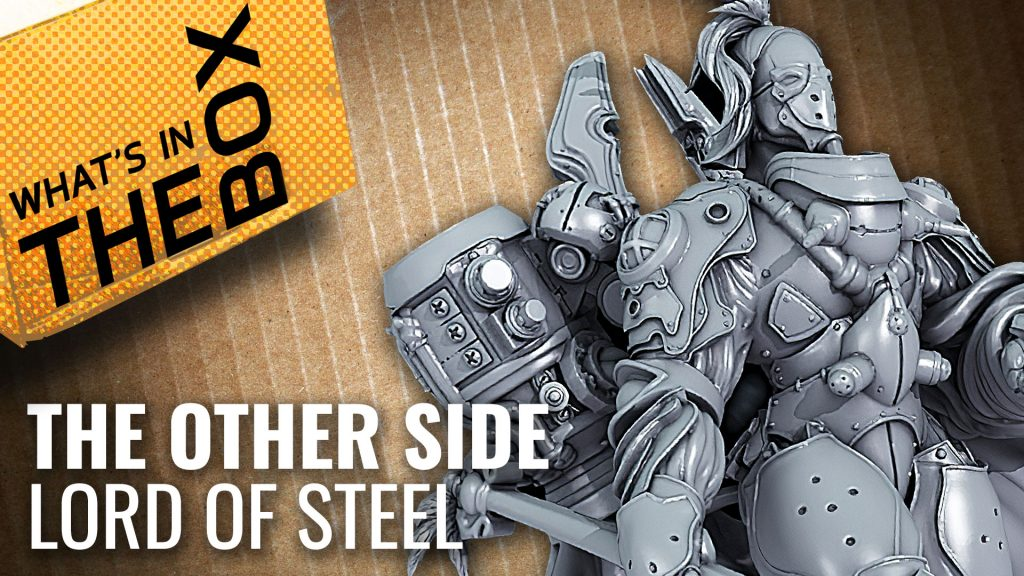 Unboxing: The Other Side - Lord Of Steel