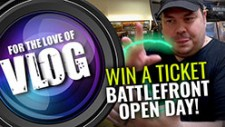 VLOG: Grab 2 Free Battlefront Open Day Tickets!