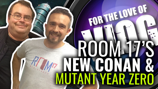 VLOG: Room17's NEW Conan Game & Mutant Year Zero