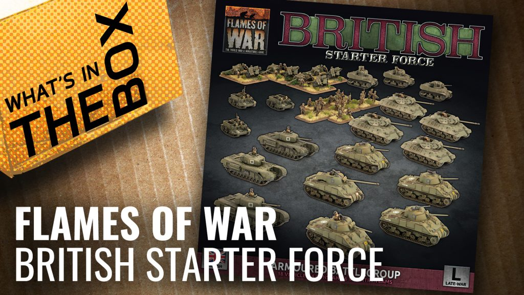 Flames of War Unboxing: British Starter Force