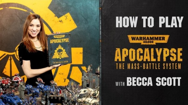 Becca Scott Teaches Us How To Play Warhammer 40K: Apocalypse