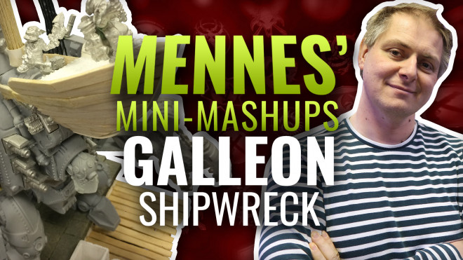 Mennes' Mini Mashup: Galleon – Part Four