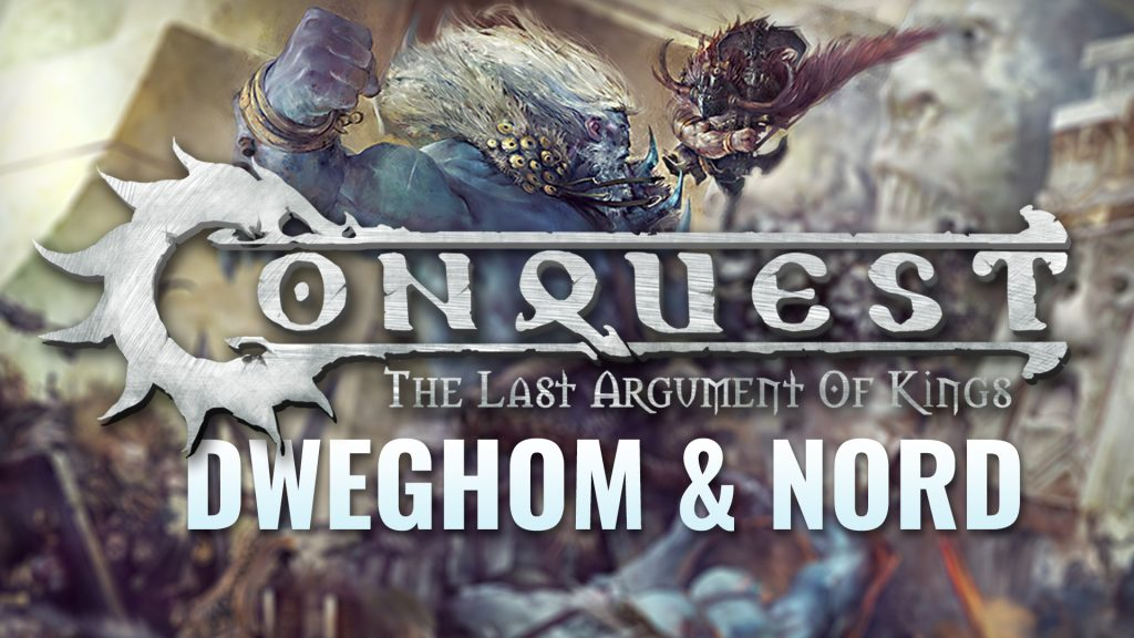 The Future of Conquest: Dweghom & Giants
