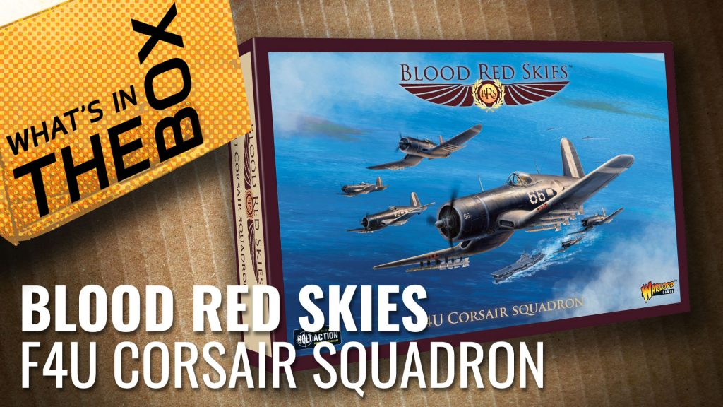 Blood Red Skies Unboxing: F4U Corsair Squadron