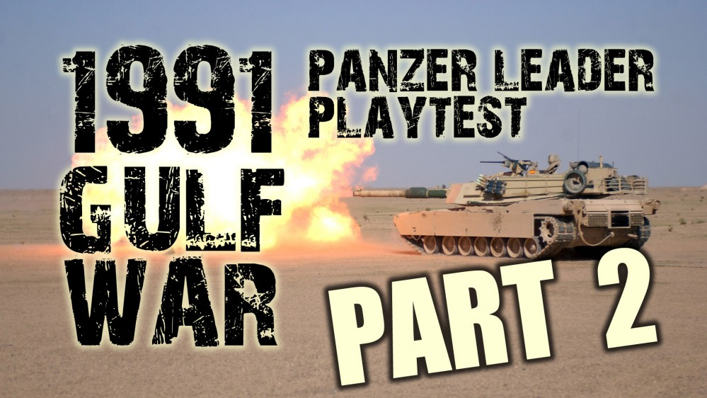 1991 Gulf War on the Tabletop!