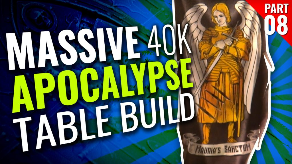 Massive 40K Apocalypse Gaming Table Build [Part Eight]